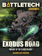 BattleTech Legends: Exodus Road