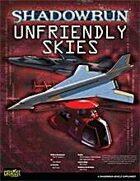 Shadowrun: Unfriendly Skies