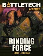 BattleTech Legends: Binding Force