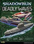 Shadowrun: Deadly Waves