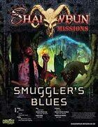 Shadowrun: Mission: 04-04: Smuggler's Blues