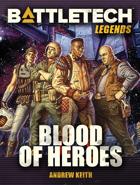 BattleTech Legends: Blood of Heroes