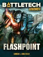 BattleTech Legends: Flashpoint