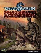 Shadowrun: Conspiracy Theories