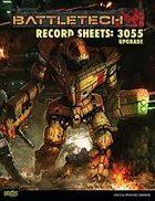 BattleTech: Record Sheets: 3055 Upgrade