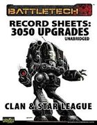BattleTech: Record Sheets: 3050 Upgrade Unabridged, Clan & Star League