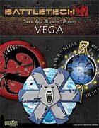 BattleTech: Dark Age Turning Points: Vega