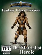 Fantasy Class Preview: The Martialist Heroic
