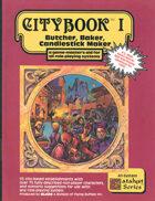 Citybook I: Butcher, Baker, Candlestick Maker
