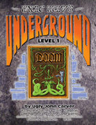 Uncle Ugly's Underground Doom T&T gm adv