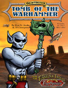 Grimtooth's Tomb of the Warhammer T&T GM Adv