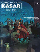 Gamesmen of Kasar T&T solo