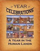 A Year of Celebrations: A Year in the Human Lands