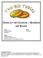 Two Bit Tables: Feasts for All Occasions - Breakfast and Brunch