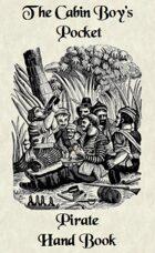 The Cabin Boy's Pocket Pirate Handbook