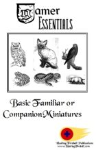 Gamer Essentials: Basic Familiar or Companion Miniatures