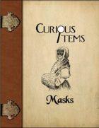 Curious Items: Masks