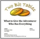 Two Bit Tables: What to Give the Adventurer Who has Everything
