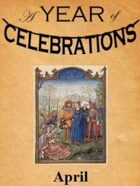 A Year of Celebrations: April