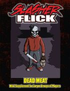 Slasher Flick -- Dead Meat