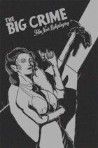 The Big Crime