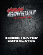 Urban Manhunt: Iconic Hunter Dataslates