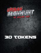 Urban Manhunt: 3D Tokens