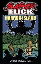 Slasher Flick -- Horror Island