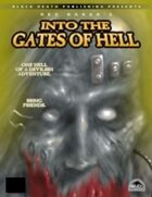 Into the Gates of Hell