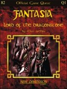 Fantasia: Lord Of The Dragonstone--Quest Q1
