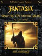 Fantasia: Dawn Of The Desert Fates--Quest Q2