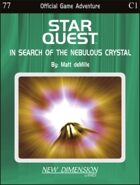 Starquest: In Search Of The Nebulous Crystal--Adventure C1