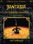 Fantasia: The Endless Gauntlet--Module M13