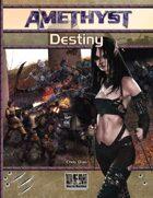 Amethyst: Destiny (Fate Edition)