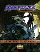 Amethyst: Untamed - World Guide  (Savage Worlds)