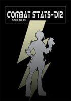 Combat Stats-D12 Core Rules