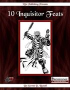 10 Inquisitor Feats (PFRPG)