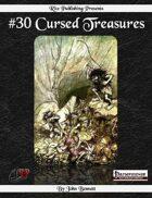 #30 Cursed Treasures (PFRPG)