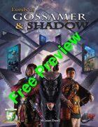Lords of Gossamer & Shadow (Diceless) Kickstarter preview