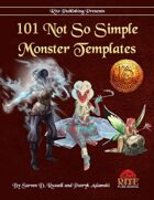 101 Not So Simple Monster Templates (13th Age Compatible)