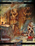 #30 Magic Tools (PFRPG)