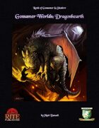 Gossamer Worlds: Dragonhearth (Diceless)