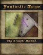 Fantastic Maps: Temple Mound