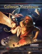Coliseum Morpheuon (PFRPG)