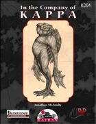 In The Company of Kappa:  A 1st-20th level Player Character Racial Class (PFRPG)