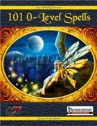 101 0-Level Spells (PFRPG)