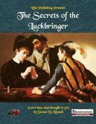 The Secrets of the Luckbringer (PFRPG)