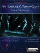 The Breaking of Forstor Nagar (PFRPG)