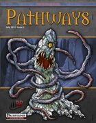 Pathways #5 (PFRPG)