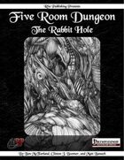 Five Room Dungeon: The Rabbit Hole